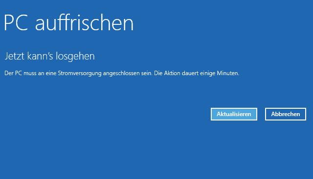 Windows 8.1 / 8 auffrischen ohne Programme neu zu installieren