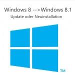 windows-8-auf-8.1-update-oder-neuinstallation