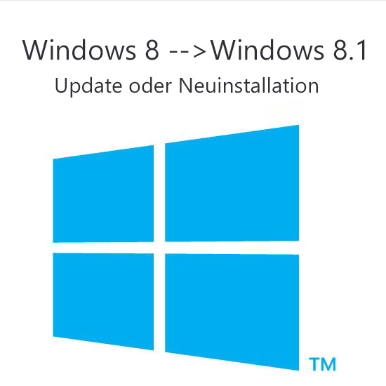 Windows 8 auf Windows 8.1 updaten oder neu installieren – Was ist besser