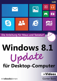 Günter Born Windows 8.1 Uрdate für Desktop-Computer und Tablets als eBook