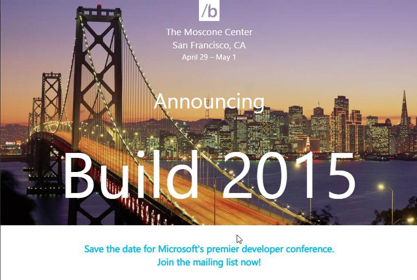 Microsoft Build 2015 findet vom 29.April bis 1.Mai (mit Windows 10 im Gepäck? ) statt