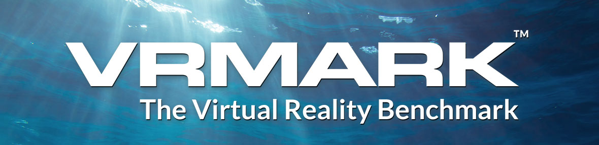 VRMark – Futuremark arbeitet an Benchmark für Virtual Reality