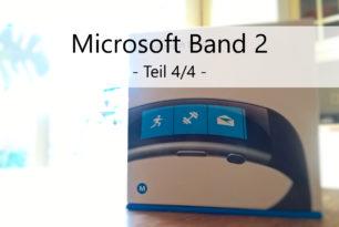 Microsoft Band 2 – Das Fazit nach einem Monat | Teil 4 / 4