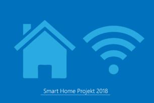 Mein Smart Home Projekt 2018 – Ankündigung