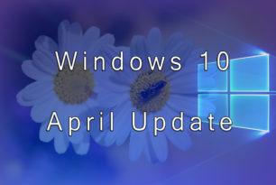 Windows 10 RTM 1803 (17134): Alles was bisher bekannt ist einmal zusammengefasst