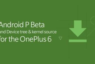 OnePlus 6: Beta von Android P verfügbar