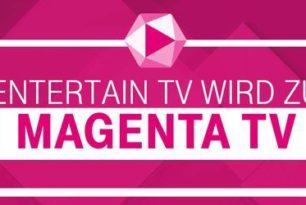 Telekom – EntertainTV wird MagentaTV / Verfügbar auch für Nichtkunden