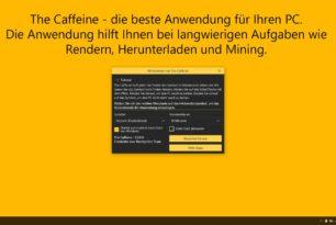 The Caffeine PC wach halten als Windows 10 App derzeit kostenlos