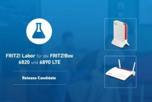 FRITZ!Box 6890 LTE und FRITZ!Box 6820 LTE Release Candidate für das FRITZ!OS 7.12 wurde aktualisiert