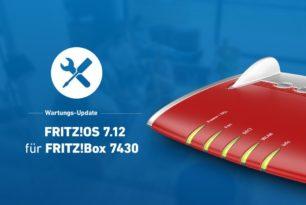 FRITZ!Box 7430 nun auch mit FRITZ!OS 7.12