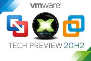 VMWare Workstation 20H2 Tech Preview mit DirectX 11 steht zum Download bereit