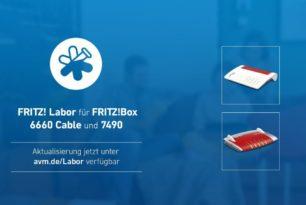 FRITZ!Box 7490 und FRITZ!Box 6660 Cable mit Labor Update 7.19-81737 bzw. 7.21-81803
