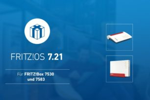 FRITZ!Box 7530, 7520 und 7583 bekommen das FRITZ!OS 7.21
