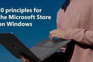 Microsoft startet mit 10  Grundsätzen für den eigenen App Store – Wohl auch als Seitenhieb gegen Apple