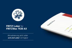 FRITZ!Box 7530 AX mit einem weiteren Labor-Update (7.24-87037) | 17.03.21