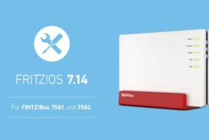 FRITZ!Box 7582 und 7581 mit einem Wartungsupdate für das FRITZ!OS 7.14