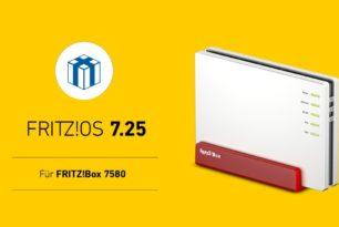 FRITZ!Box 7580 bekommt finales FRITZ!OS 7.25