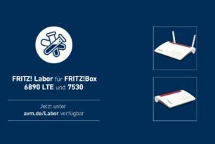 FRITZ!Box 7530 und FRITZ!Box 6890 LTE mit einem Labor-Update zum Wochenende