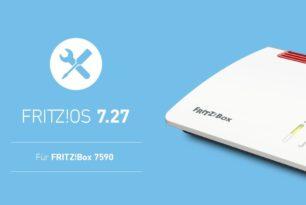 FRITZ!Box 7590 bekommt finales FRITZ!OS 7.27