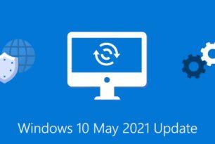 Windows 10 21H1 – Microsoft bereitet den Start der Windows 10 Mai 2021 Update vor