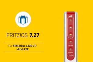 FRITZ!Box 6820 LTE erhält das FRITZ!OS 7.27
