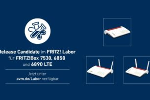 FRITZ!Box 7530, 6850 LTE & 6890 LTE bekommt FRITZ!OS 7.28 als Release Candidate