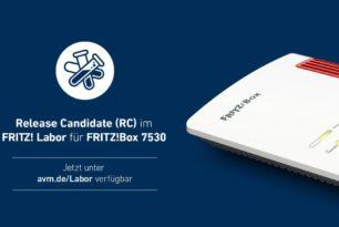 FRITZ!Box 7530 mit einem neuen Labor Update als RC 2 für das kommende FRITZ!OS 7.28