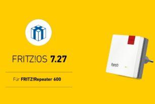 FRITZ!Repeater 600  und v2 bekommen das FRITZ!OS 7.27