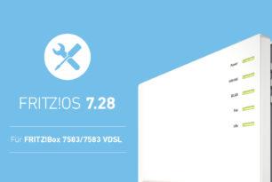 FRITZ!Box 7583 (VDSL) & FRITZ!Box 4040 erhalten Update auf FRITZ!OS 7.28